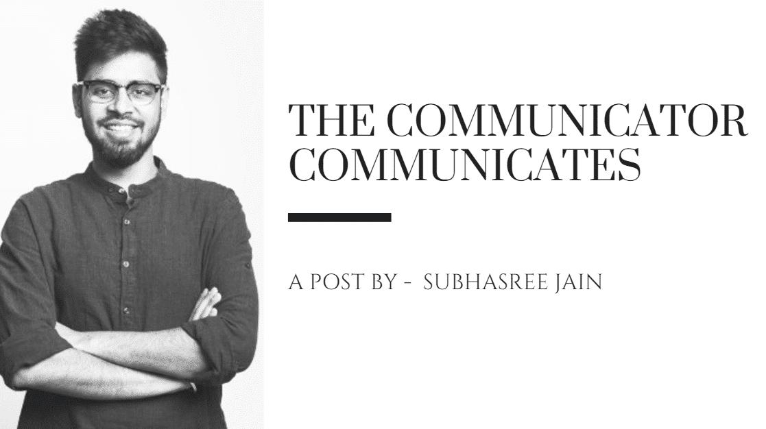 The Communicator Communicates